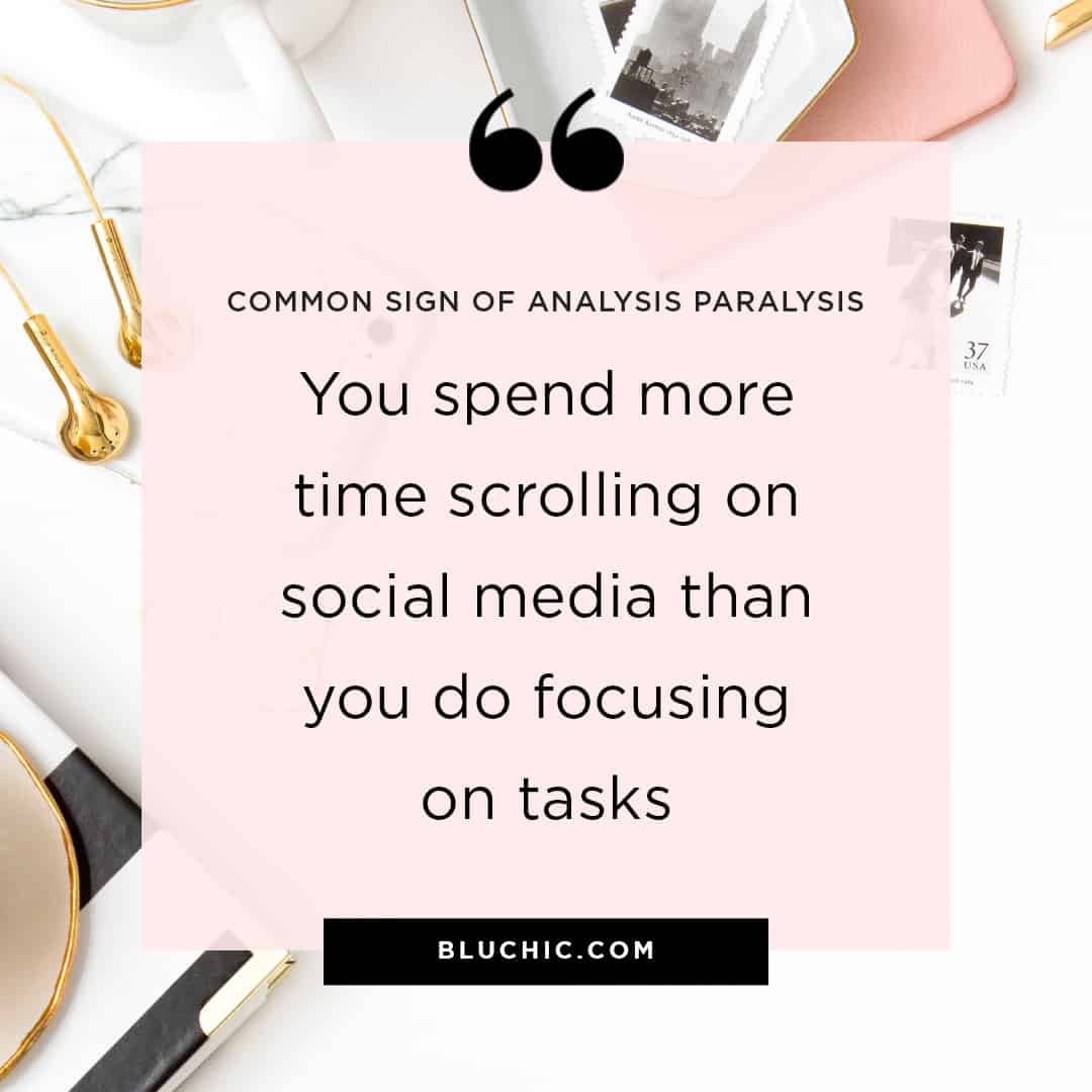 What are the signs of analysis paralysis?