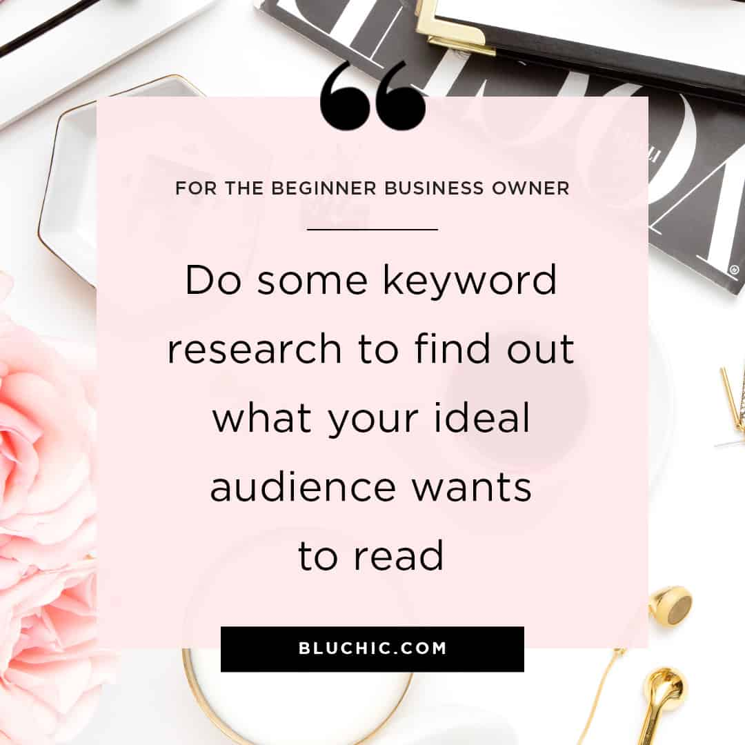 You can definitely do some research to find out what your ideal audience wants to read. One way to get started is keyword research.