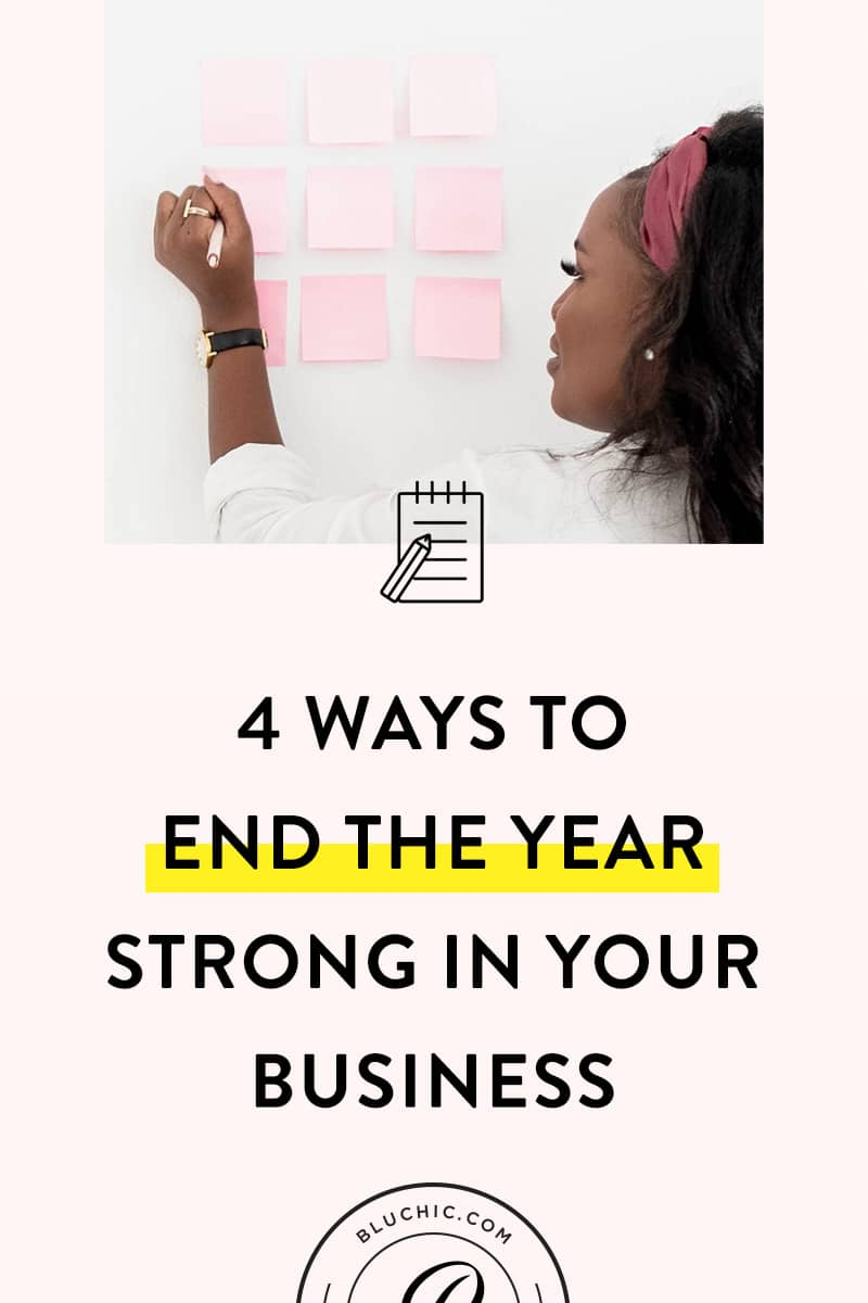 4 Ways to End the Year Strong in Your Business | Make the last month of the year count! We share tips for boosting productivity, organizing your workflow, and planning ahead for a new year in this blog.