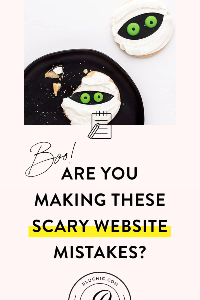 5 Scary Website Mistakes to Avoid | Eek! Are you making these scary website mistakes? Don't be afraid: we have some tips for fixing them!