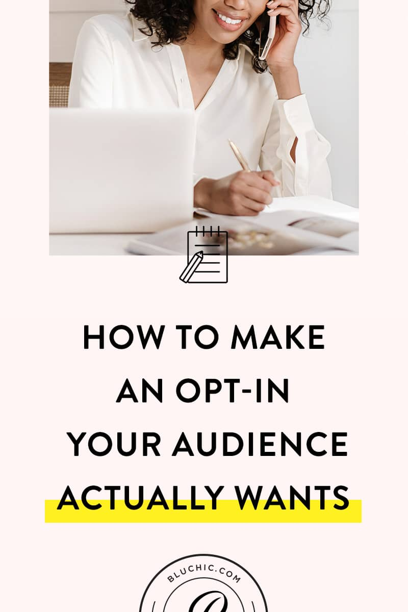 How to Make an Opt-in Your Audience Actually Wants | Your opt-in won't convert visitors to subscribers if you're not providing something your audience wants. Check out our tips on how to make a great opt-in.