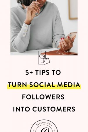 How to Convert Followers to Customers | As a business owner, how do you convert social media followers into customers? Here are 5 ways you can do just that. #businesstips #socialmediatips #marketingtips #onlinebusiness