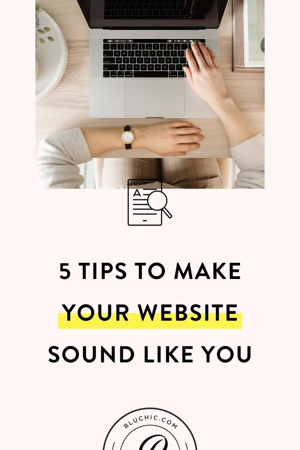 5 Tips to Make Your Website Sound Like You | Your customers buy from you. That's why you need a website that sounds like you (or your brand). See 5 tips on how to do that here!