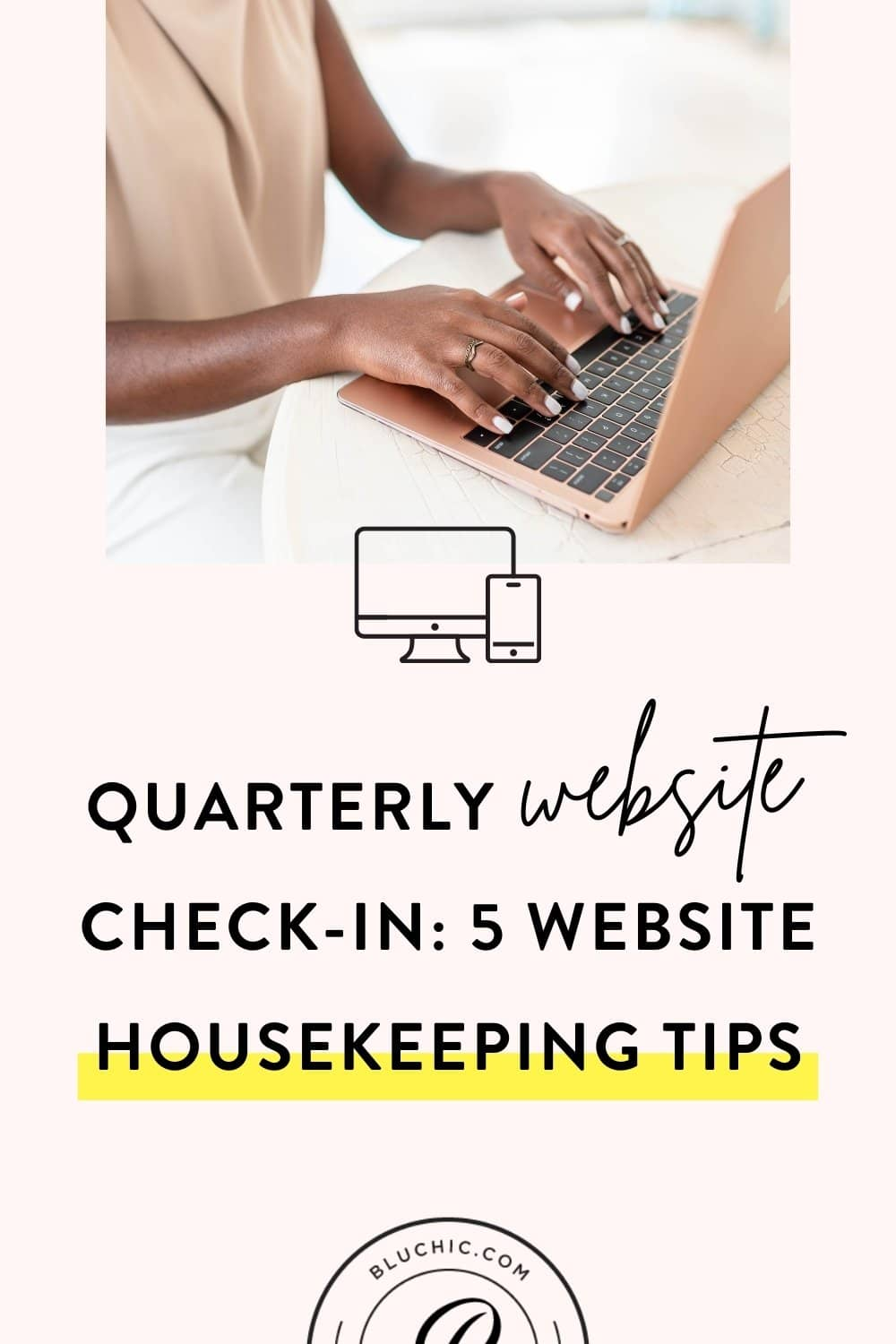 Quarterly Website Check-In: 5 Website Housekeeping Tips | If the quarter is coming to an end, it's time to check in on your website. Here's a quarterly website checklist to set your website up for success. #wordpress #websitetips