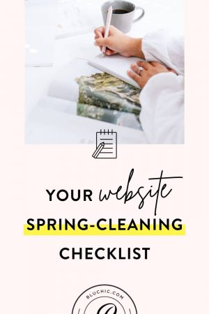Your Website and Business Spring-Cleaning Checklist | Spring has sprung, which means it's time to do some spring cleaning on your website! We've crafted the ultimate checklist to help you do just that. #websitetips #onlinebusiness