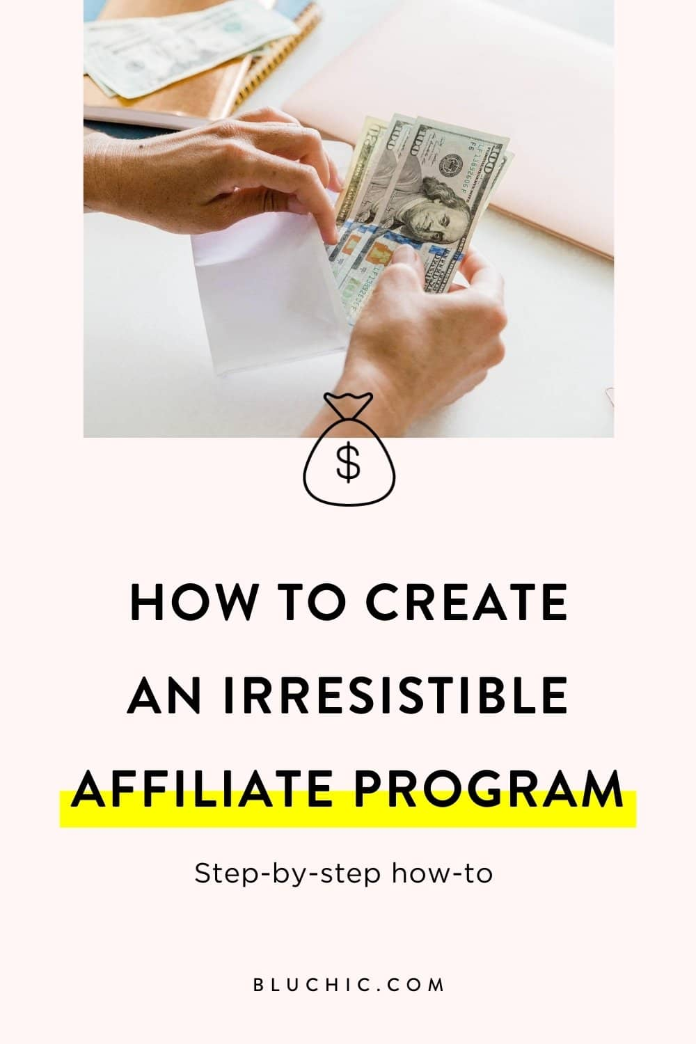 How to Create an Affiliate Program | Ready to create an affiliate program? Bluchic is sharing a step-by-step how-to for creating an affiliate program and making extra income!